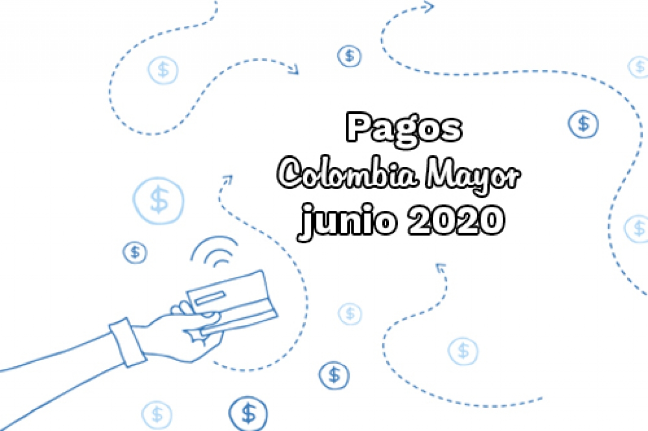 Pagos Colombia Mayor - junio 2020