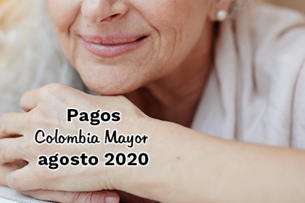 Pagos Colombia Mayor - agosto 2020